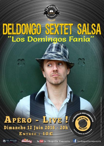 2016 06 12 deldongo sextet concert salsa chapelle lombard