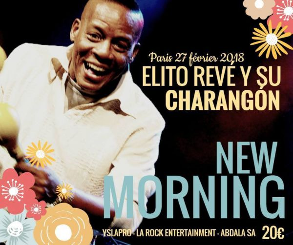 2018 02 27 concert salsa elito reve new morning paris