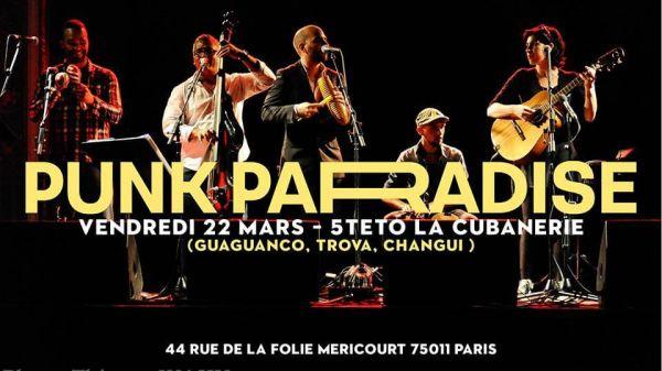 2019 03 22 concert son cubain cubanerie punk paradise