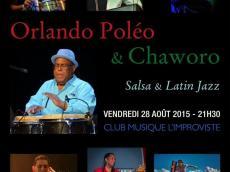 Orlando Poleo & Chaworo Concert Salsa et Latin Jazz le vendredi 28 août 2015, 75013 Paris