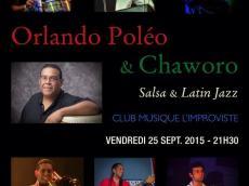 Orlando Poleo & Chaworo Concert Salsa et Latin Jazz le vendredi 25 septembre 2015,  75013 Paris