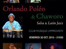 Orlando Poleo & Chaworo Concert Salsa et Latin Jazz le vendredi 30 octobre 2015, 75013 Paris