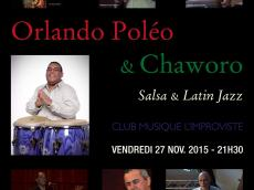 Orlando Poleo & Chaworo Concert Salsa le vendredi 27 novembre 2015,  75013 Paris