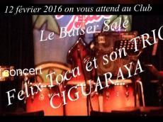 Felix Toca et son Trio Ciguara Concert Salsa le vendredi 12 février 2016, 75001 Paris