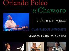 Orlando Poleo & Chaworo Concert Salsa et Latin Jazz le vendredi 29 janvier 2016,  75013 Paris