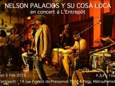 Nelson Palacios y su Cosa Loca Concert Salsa le vendredi 5 février 2016, 75014 Paris