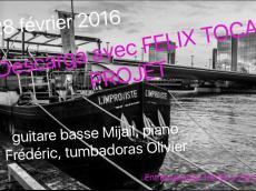 Felix Toca Projet Descarga le dimanche 28 février 2016, 75013 Paris