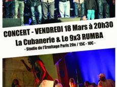 La Cubanerie et 9x3 Rumba Concert Rumba et Salsa le vendredi 18 mars 2016, 75020 Paris