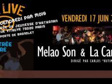 Melao et La Candela Siempre Concert Salsa le vendredi 17 juin 2016, 75020 Paris