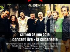 La Cubanerie Concert Salsa le samedi 25 juin 2016, 75020 Paris