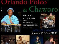Orlando Poleo & Chaworo Concert Salsa et Latin Jazz le samedi 25 juin 2016, 75013 Paris