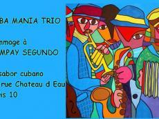 Cuba Mania trio Concert Son cubain le mercredi 1 février 2017, 75010 Paris