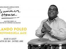 Orlando Poleo & Afrovenezuela Jazz Concert Latin Jazz le jeudi 31 août 2017, 75116 Paris