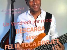 Descarga avec Felix Toca le vendredi 21 septembre 2018, 93170 Bagnolet
