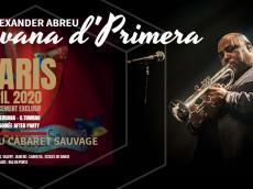 Alexander Abreu y Havana D'Primera Concert Salsa cubaine le dimanche 19 avril 2020, 75019 Paris